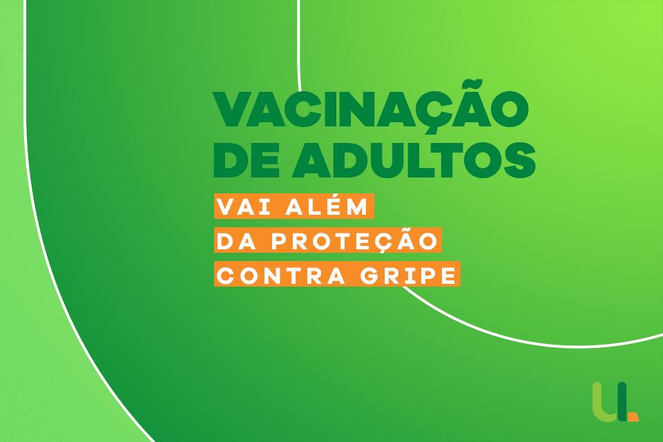 vacina adultos